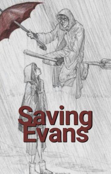 Saving Evans | Jily