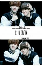 CHILDREN «YoonMin» by YxxnMinPxrk