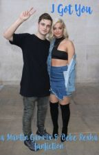 I Got You - A Martin Garrix & Bebe Rexha fanfiction by speciallester