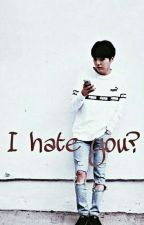 Σε μισω; (Slow upadates) by jiminsbabyguuurl