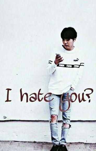 Σε μισω;