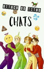 Attack on Titan Chats  by bratAngela