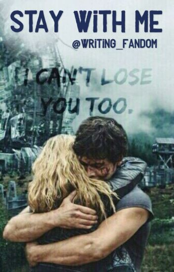 Stay with Me (The 100 ; Bellarke, ...)