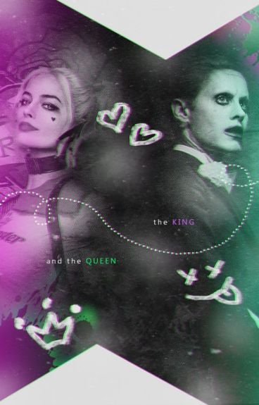The Joker and Harley Quinn {The King & His Queen}