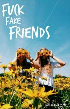 fuck fake friends||clifford{zawieszone} by olaasgf