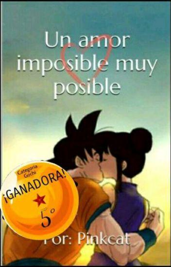 Un amor imposible muy posible (Ganadora 5° Lugar Z-Awards)