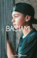 BACIAMI || Joey Birlem [SOSPESA] by zefialessandra
