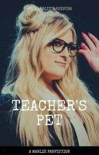 Teachers Pet [On Hold] by meghanslittlesist3r