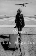 Come a Los Angeles  by colpadeglisguardiii