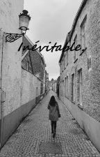 Inévitable. by elea014