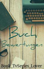Buchbewertungen {CLOSED again...} by seelenort