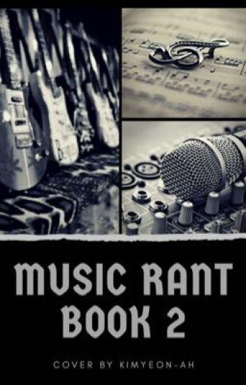 ~Music Rantbook 2~