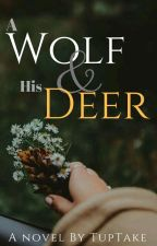 A Wolf & His Deer by Tuptake