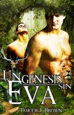 Un Génesis sin Eva © by abcarrasquero