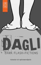DAGLI by epitomeofpain