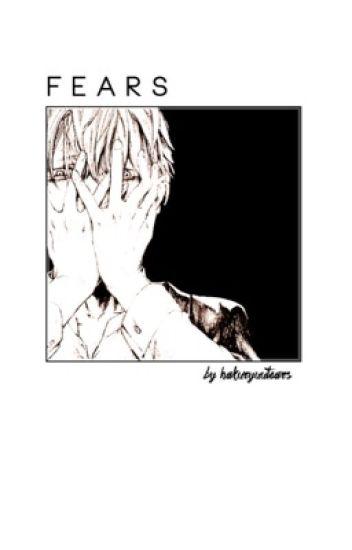 F E A R S | Creepypastas x reader *ON HOLD*