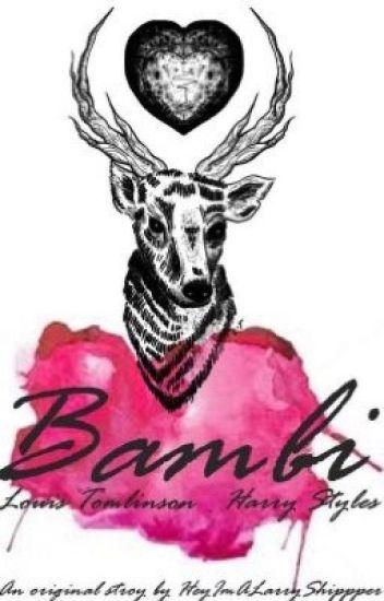 Bambi •Larry Stylinson•