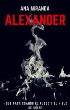 Alexander {COMPLETA} by anaread17