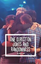 One Direction Jokes And Randomness by loublivion