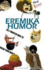 Eremika HUMOR by chaeyouth_