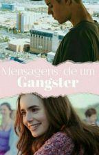 Mensagens  De Um Gangster   (Justin Bieber ) by LaysSantos8