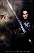The Price of Blood by Fanggirlscreations