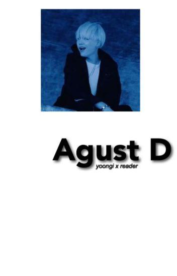 Agust D : Min Yoongi x Reader
