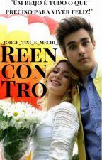 Reencontro - Jortini by _Jorge_Tini_e_Mechi_
