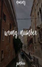 wrong number • myg + kth by ktaehyngz