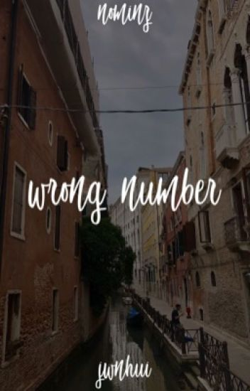 wrong number • myg + kth