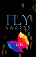 FLY Awards 2016 (CERRADO) by Fly_Awards