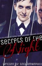 | Secrets of the Night | A Collection of Tumblr Kink Challenge | Gotham Version by GothamNephilim