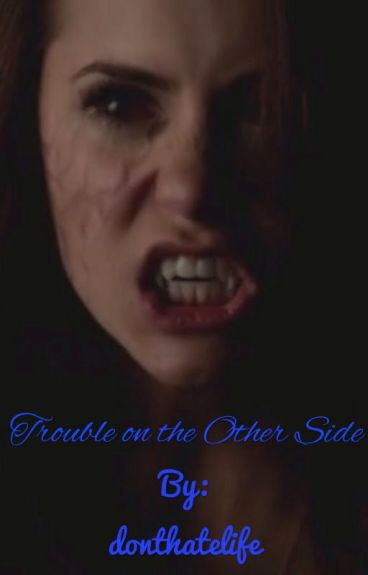 Trouble on the Other Side [Book 2]