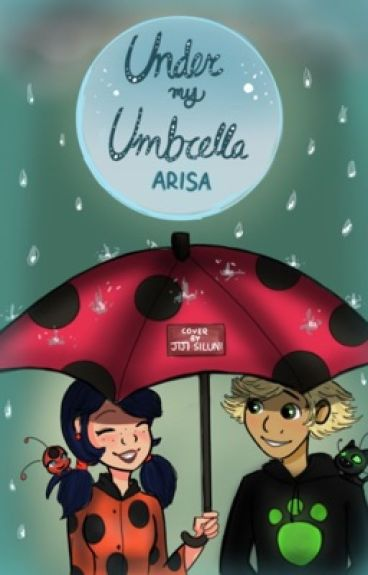 Under my Umbrella | A Miraculous Ladybug One-shot Collection