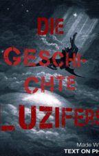 Die Geschichte Luzifers by Amunaischen