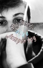 My Little Blue Jumper Boy (Wroetoshaw Fanfiction){SHORT SIDE STORY {{FINISHED}}} by fitzyeggs