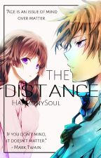 The Distance (Gakushuu x Harmony) by HarmonySoul