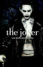 The Joker [one shots/imagines] by emokylorio