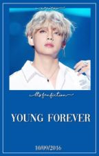❝Young Forever❞ + kth by minweh
