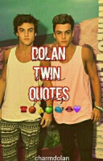 Dolan Twin Quotes™ Caii Wattpad Adorable Twin Quotes