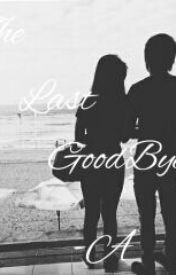 The Last Goodbye. by AkoSiAyl