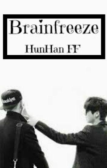 Brainfreeze 「HunHan FF」