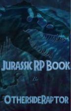 Jurassic RP Book by OthersideRaptor