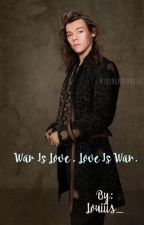 War is love , Love is war. [L.S] by Louiiis_