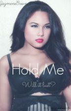 Hold Me (Urban) by GorgeousnGold