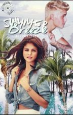 Summer Breeze - Jelena/Justlena Love Story by allowbieber