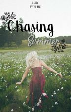 Chasing Summer [DISCONTINUED] by yn-june