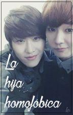 La Hija Homofóbica ||SeongJeong|| by Little_Charlott