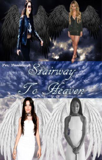 Stairway To Heaven// Camren & Norminah FanFic |PAUSADA|