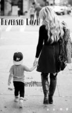 Reversed Love {Louis Tomlinson} by madiphood